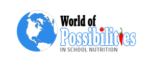 World of Possibilities in School Nutrition logo