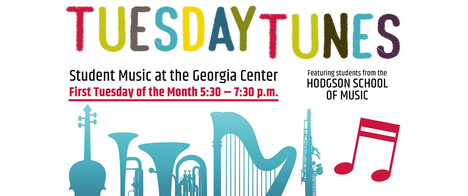 Tuesday Tunes at the Georgia Center. Free music concert first Tuesday of every month.