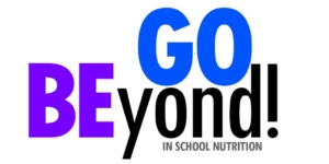 Go Beyond in School Nutrition